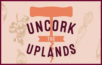Uncork the Uplands